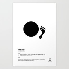 Football is Referred as Art Print