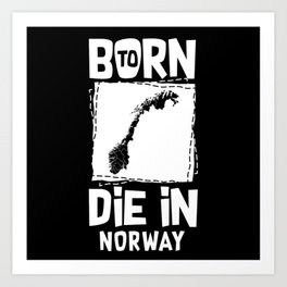 Born To Die In Italy Art Print