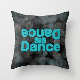 Dance Sis Dance Glow Logo Turquoise Throw Pillow