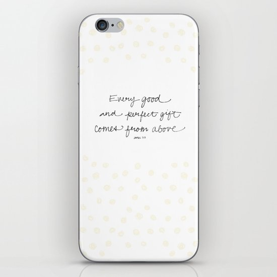 Every good + perfect gift iPhone & iPod Skin
