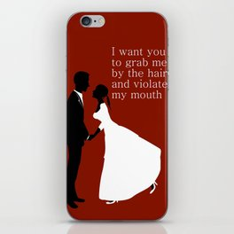 I want you to violate my mouth iPhone Skin