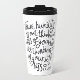 True Humility CS Lewis Quote - Hand Lettering Grey Travel Mug