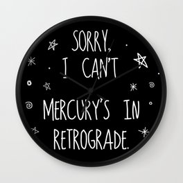 Sorry, I Can't. Wall Clock