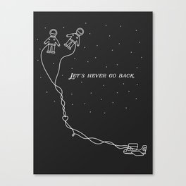 Let's Never Go Back Canvas Print