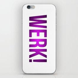 WERK! iPhone Skin