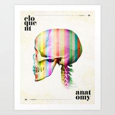 eloquent anatomy 1 Art Print