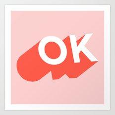 OK Art Print