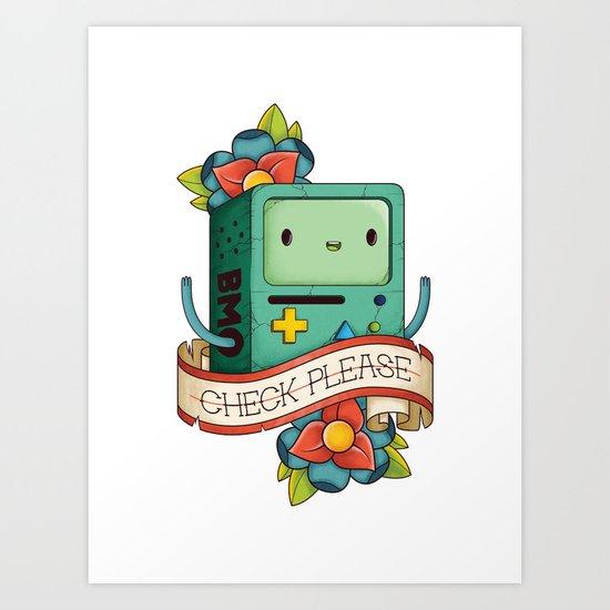 BMO | CHECK PLEASE Art Print