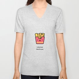 JUST A PUNNY FRENCH FRIES JOKE! Unisex V-Neck