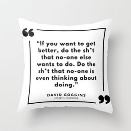 49    | David Goggins Quotes | 190901 Throw Pillow