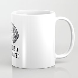 dangerously overeducated Coffee Mug