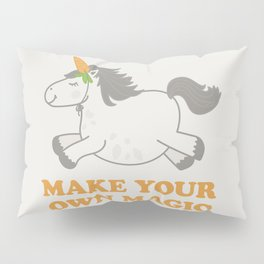 Make Your Own Magic - Pony Turned Unicorn Pillow Sham