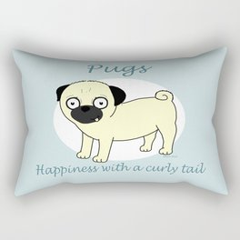 Pugs... Happiness with a curly tail Rectangular Pillow