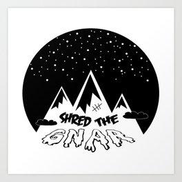Shred the Gnar Art Print