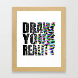 Draw Your Reality Framed Art Print