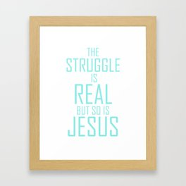 Jesus is Real Christian Framed Art Print