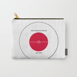 Not Gonna Waste My Balls On You - Game Inspired Team Red Carry-All Pouch