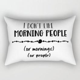 Mornings or People Rectangular Pillow