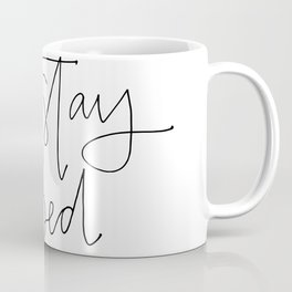 stay in bed Coffee Mug