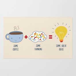 Some Coffee + Some Thinking = Some Great Ideas Rug