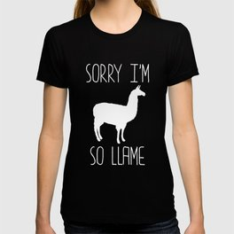 Sorry I'm So Llame Llama Play-on-Words Joke T-Shirt T-shirt