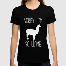 Sorry I'm So Llame Llama Play-on-Words Joke T-Shirt T-shirt