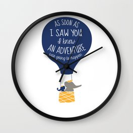 Babar-As soon as I saw You I knew an Adventure was going to Happen Wall Clock