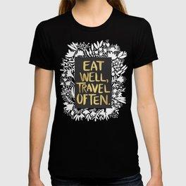 Eat Well, Travel Often (on Kraft) T-shirt