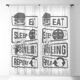 Eat Sleep Bowling Repeat - Pins Strike Team League Sheer Curtain