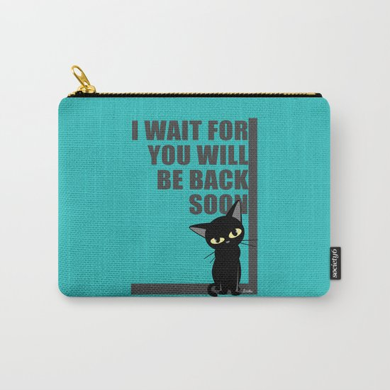 I wait for you Carry-All Pouch