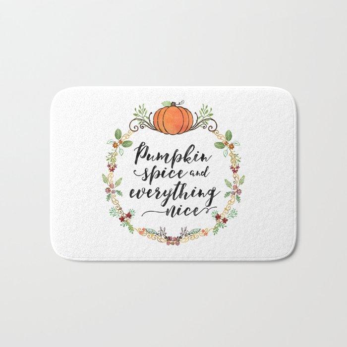 Pumpkin Spice and Everything Nice Bath Mat