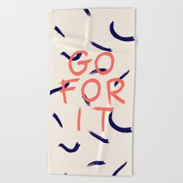 GO FOR IT #society6 #motivational Beach Towel