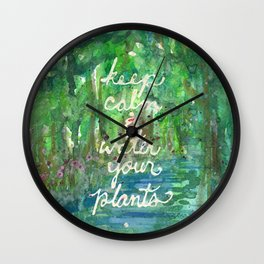 Keep Calm & Water Your Plants Wall Clock