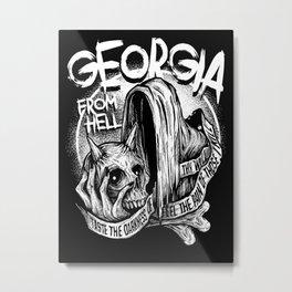 GEORGIA FROM HELL Metal Print