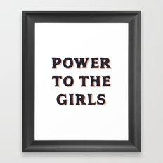 Power To The Girls Framed Art Print