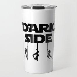 This Is My Pole Dancing Tshirt Design Dark Side Travel Mug