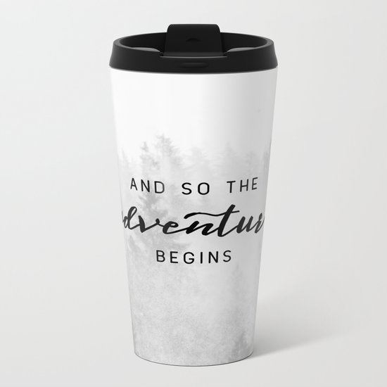 And So The Adventure Begins Metal Travel Mug
