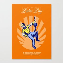 Celebrating Our Workforce Labor Day Greeting Card Canvas Print