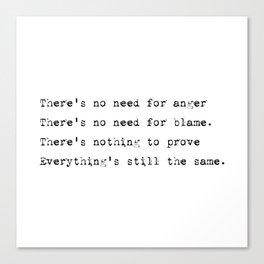 Everything's still the same - Lyrics collection Canvas Print