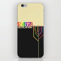 Dedication (8 Days) iPhone & iPod Skin