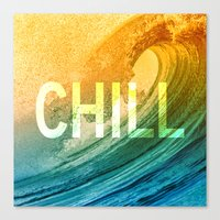 chill Canvas Prints featuring Chill by SURFskate