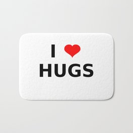 I LOVE HUGS Bath Mat