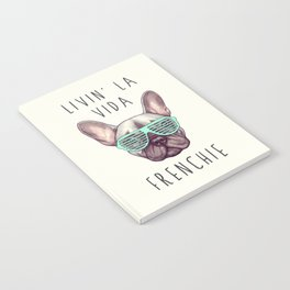 French bulldog - Livin' la vida Frenchie Notebook