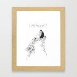 I am Wolves Framed Art Print
