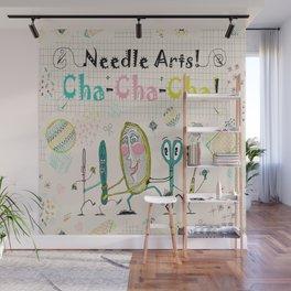 Needle Arts! Cha-Cha-Cha! Wall Mural