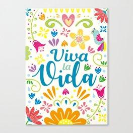 Viva la Vida Colorful Joyful Canvas Print
