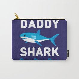 Daddy Shark Doo Doo Doo Carry-All Pouch