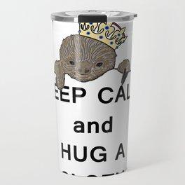 Keep Calm and Hug a Sloth with Crown Meme Travel Mug