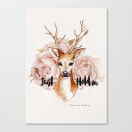 Just hold on- Deer Canvas Print