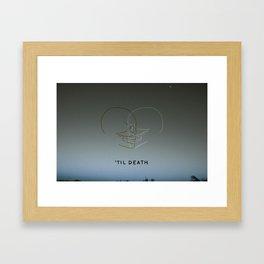 'Til Death Framed Art Print
